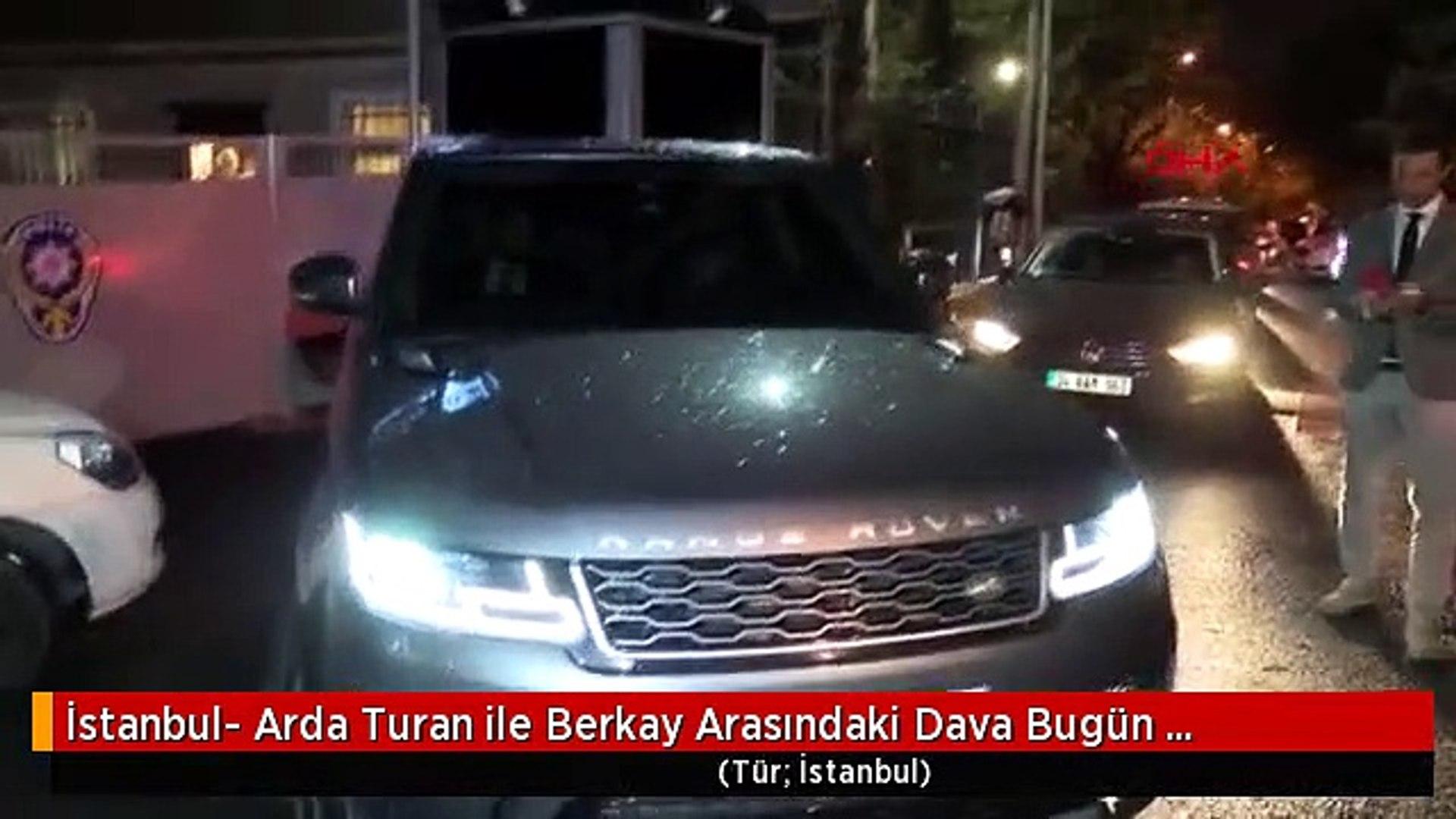 İstanbul- Arda Turan ile Berkay Arasındaki Dava Bugün Görülecek - 1