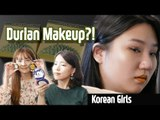 Korean Girls try Durian Makeup of Malaysia?!  l Blimey Everybody Ep.5