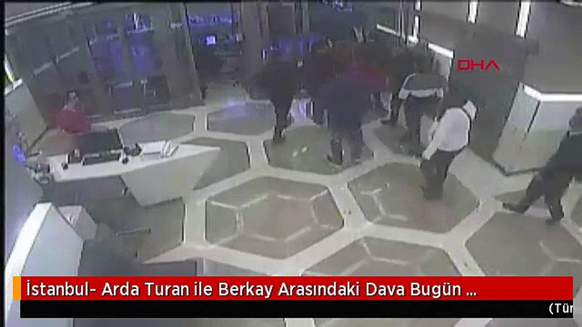 İstanbul- Arda Turan ile Berkay Arasındaki Dava Bugün Görülecek - 2