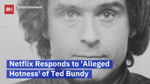 Ted Bundy Docuseries Is Causing Some Disturbing Discussion