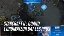 StarCraft II : les joueurs pro ont trouvé plus fort qu'eux