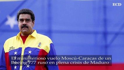 El misterioso vuelo Moscú-CCS de un Boeing 777 ruso en plena crisis de Maduro