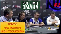 Cash Game Poker - PLO - Omaha - Gus Hansen and Tony G - Part 2