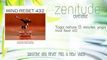 Mind Reset 432 - Yoga nature - 5 minutes yoga routine