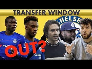 Kante & Hudson-Odoi OUT? What CHELSEA fans want this Transfer Window | 3 In 3 Out
