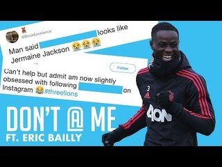 Don't @ Me | Manchester United's ERIC BAILLY | Puma Power Up