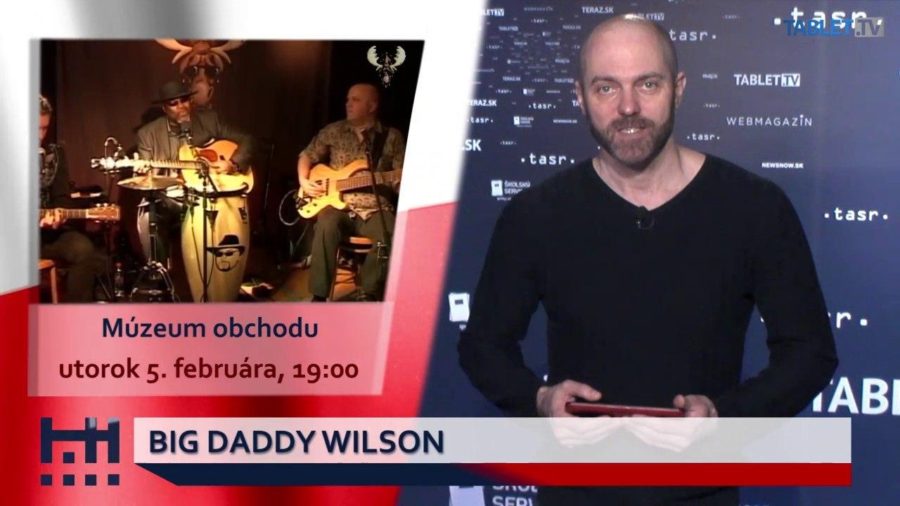 POĎ VON: Big Daddy Wilson a Čarbaničky