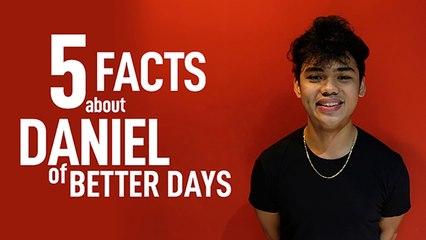 Better Days - 5 Facts About Daniel of Better Days | soupstarTV