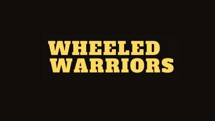 Wheeled Warriors