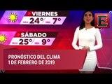 Clima para hoy 1 de febrero de 2018
