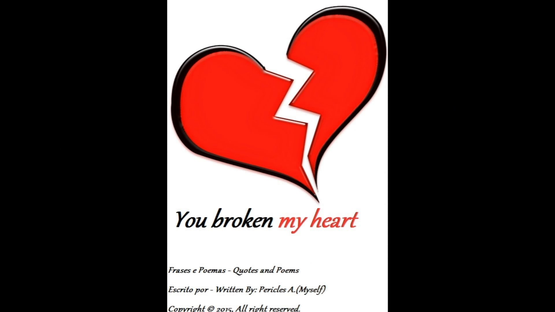 Roses are red, violets are blue: You broke my heart [Poetry] [Quotes and  Poems]