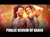 Banjo Public Review | Riteish Deshmukh | Nargis Fakhri | Bollywood Movies | Latest Bollywood News