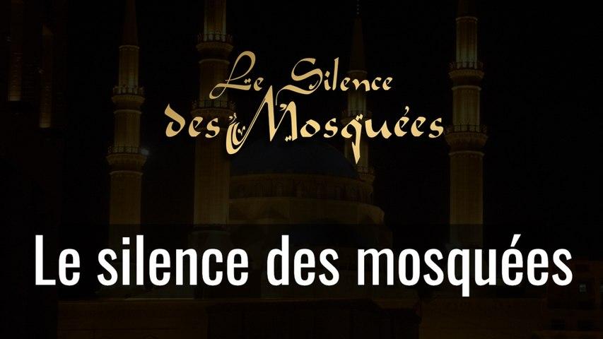 Le Silence des Mosquées - Le Silence des Mosquées