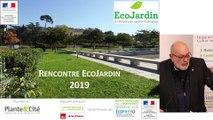 1 - Bruno MILLIENNE - Rencontre EcoJardin 2019