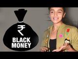 Alia Bhatt reacts to scrapping rs 500 And 1000 Notes   Alia Bhatt latest news