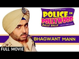 Police In Pollywood ( Full Movie )   Bhagwant Mann   Punjabi Film   New Punjabi Movies 2017