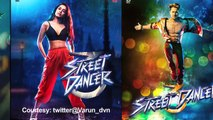 Varun-Shraddha POSTERS OUT from 'STREET DANCER' | Remo D'Souza