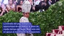 Rihanna reafirma apoyo a Colin Kaepernick durante el Super Bowl