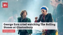 Seeing The Rolling Stones In Concert Was Emotional For George Ezra