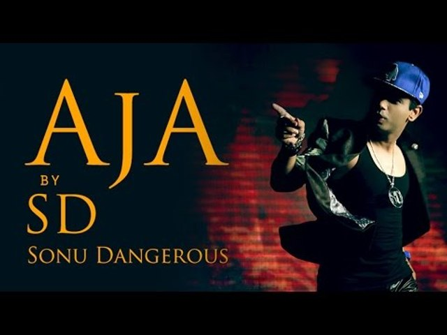Aaja Ve Aaja Soniya Aja Aaja Mahiya Full Video Song By Sonu Dangerous - Punjabi Latest 2014 Songs