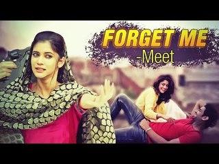 New Punjabi Songs Forget Me | Sung By Meet | Punjabi Video Songs | Full HD Video