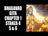 Bhagavad Gita Chapter 1- Stanza 4, 5 and 6 | Bhagavad Gita Series