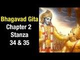 Bhagavad Gita - Chapter 2 - Stanza 34 & 35  | Artha | Bhagavad Gita Series