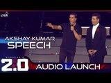 Akshay Kumar Speech at 2.0 Audio Launch | Rajinikanth, Akshay Kumar | Shankar | A.R. Rahman