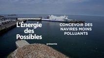 L'énergie des possibles : Concevoir des navires moins polluants