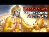 Bhagvad Gita Chapter 2 - Verse 69, 70, 71 & 72 | Gita Gyan be Sri Krishna | Artha - Amazing Facts