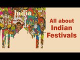 All about Festivals of India | Significance of Indian Festivals and other auspicious events | Artha
