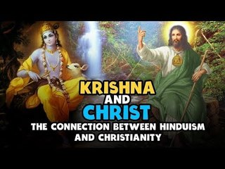 Lord Krishna and Jesus Christ | The connection between Hinduism and Christianity | Artha