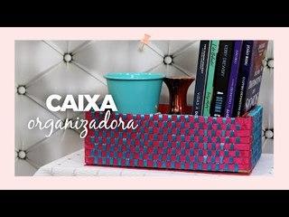 Caixa organizadora - DIY