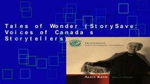 Tales of Wonder (StorySave: Voices of Canada s Storytellers)