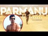 John Abraham's Parmanu Movie FIRST LOOK Revealed   Johan Abraham  Parmanu- The story Of Pokhran