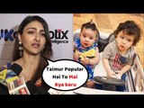 Soha Ali Khan UPSET with Taimur Ali Khan Popularity and Comparison with Inaaya Khemu