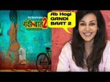 Web Series Gandi Baat Season 2 is super Hit. fLora Speaks it all