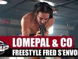 Lomepal - Freestyle Fred s'envole avec Alkpote, Katerine, Limsa, Di-Meh & Kip paz