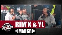 Rim'K - Immigri ft YL #PlanèteRap
