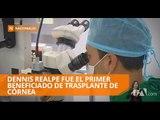 Primer beneficiado de trasplante de córnea en hospital del IESS