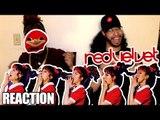 RED VELVET SLAYED!!!  RED VELVET - BAD BOY [ REACTION VIDEO ]