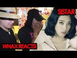 SISTAR - I LIKE THAT [ REACTION VIDEO ] Salv met Sistar?! #WnaxReacts