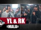 [Exclu] YL - Mala ft RK #PlanèteRap