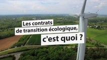 Les contrats de transition écologique, c'est quoi ?