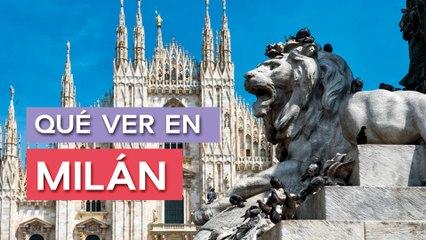 Qué ver en Milán   10 Lugares imprescindibles