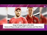 Kings XI Punjab Team in IPL 2019: Names of Players Bought by KXIP in Auctions and Their Prices