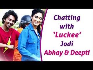 Exclusive Interview With Abhay Mahajan and Deepti Sati: 'Luckee' कलरफूल आणि धमाल कॉलेज ड्रामा