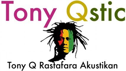 Tony Q Rastafara - Mencium Bulan - Tony Q Rastafara (Akustikan)