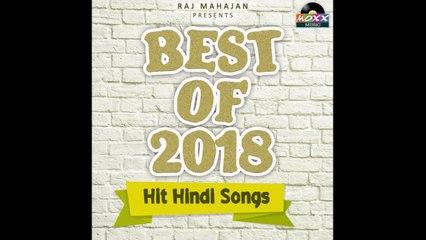 Raj Mahajan - Best of 2018 - Hit Hindi Songs