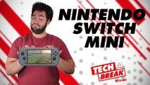 Nintendo préparerait une Switch qui ne switch pas - Tech a Break #01